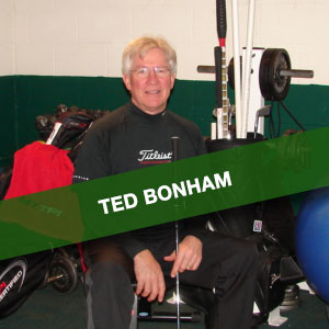 Ted Bonham | Precision Golf School